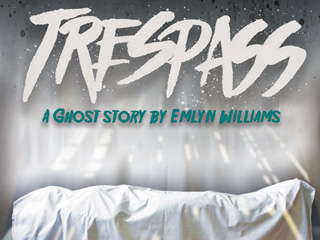 Trespass: A Ghost Story at the Everyman Theatre