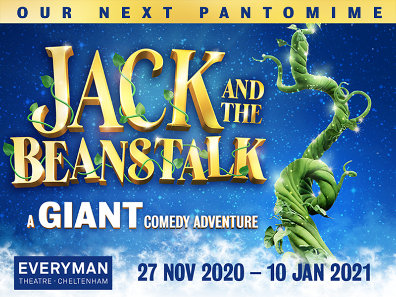 Jack and the Beanstalk at the Everyman Theatre, Cheltenham