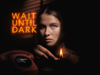 Wait Until Dark at the Everyman Cheltenham