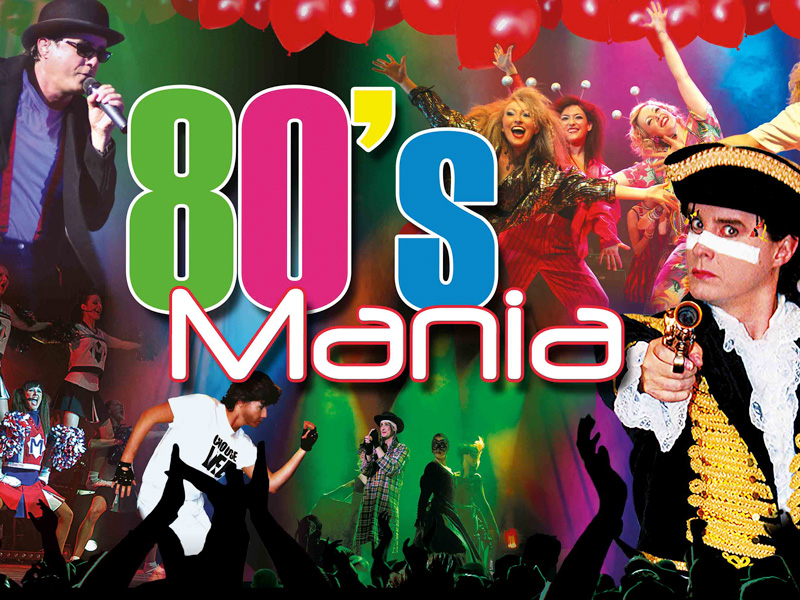 80s Mania coming to the Roses Theatre in  Tewkesbury!