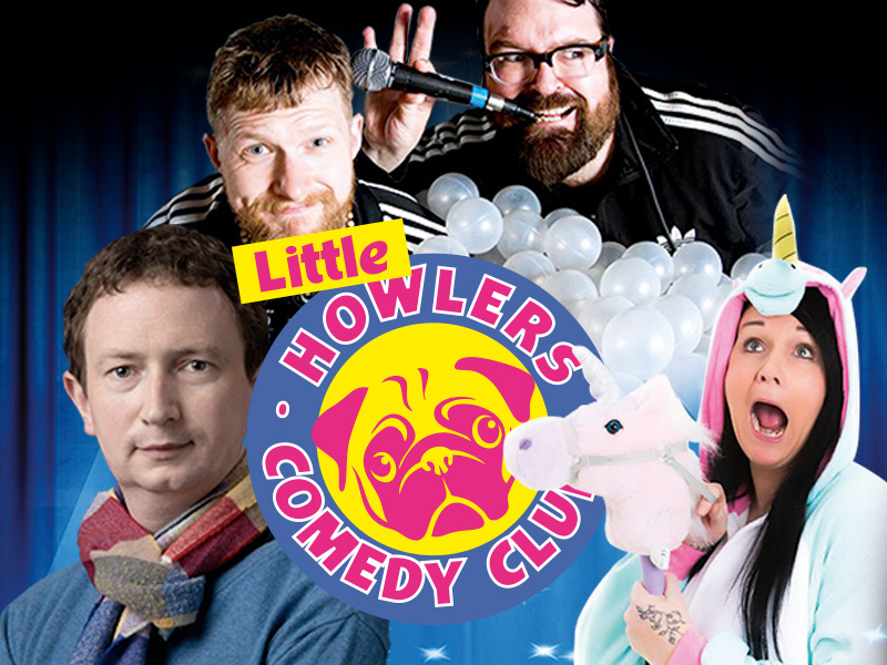 New Season at Howlers Comedy Club and introducing 'Little Howlers'