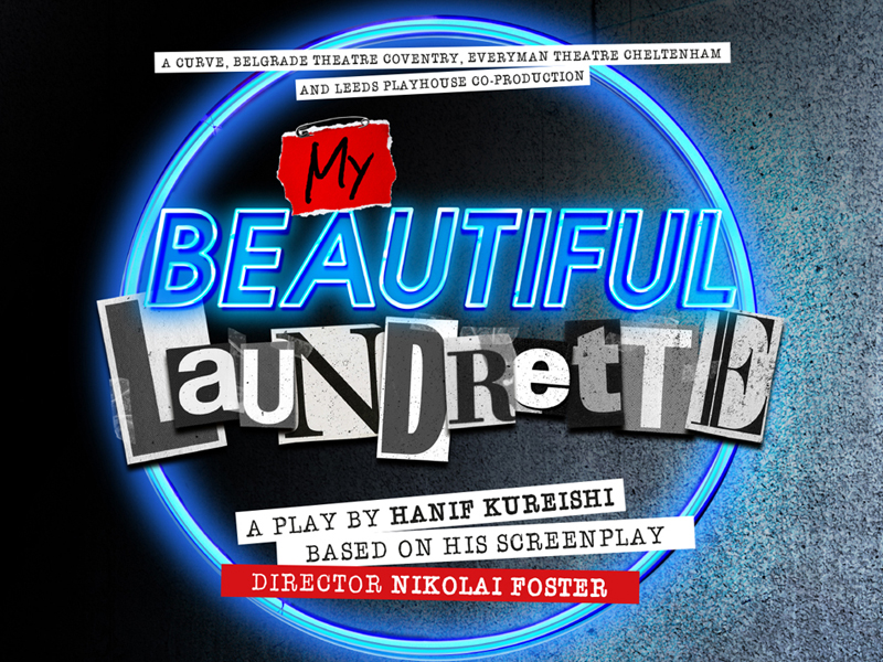 REVIEW My Beautiful Laundrette at The Everyman Theatre, Cheltenham