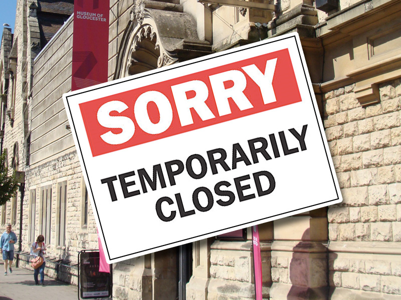 Temporary Closure of the Museum of Gloucester