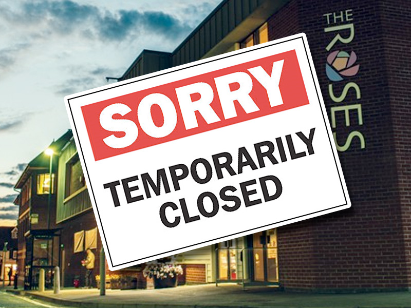Roses Theatre announce temporary closure