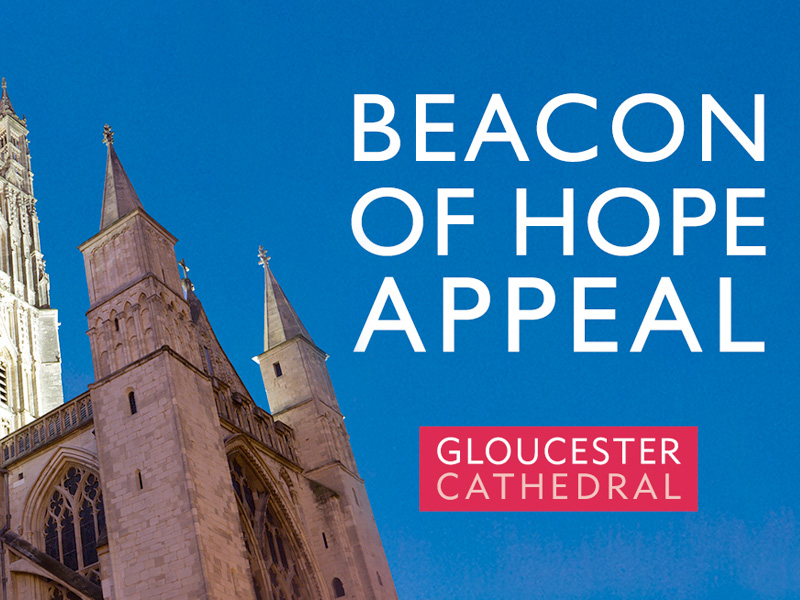 Gloucester Cathedral Beacon of Hope Appeal 2020