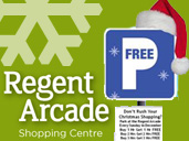 Regent Arcade Christmas: Opening Times & Special Car Parking Prices